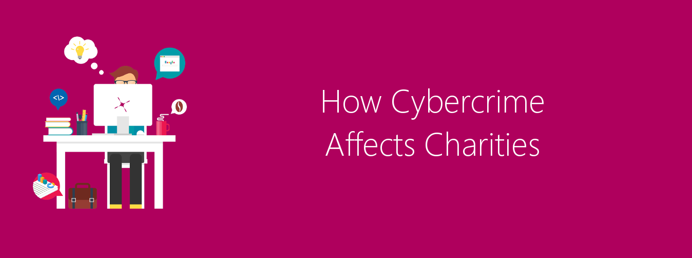 How Cybercrime Affects Charities