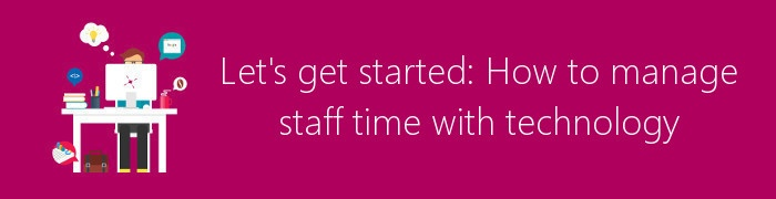 manage staff time